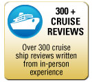Click here to view a sample Cruise Review
